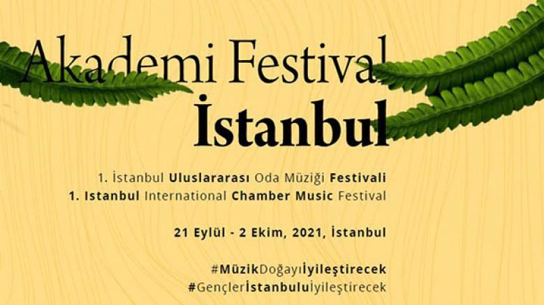 1. İstanbul Uluslararası Oda Müziği Festivali; 21 Eylül-2 Ekim 2021