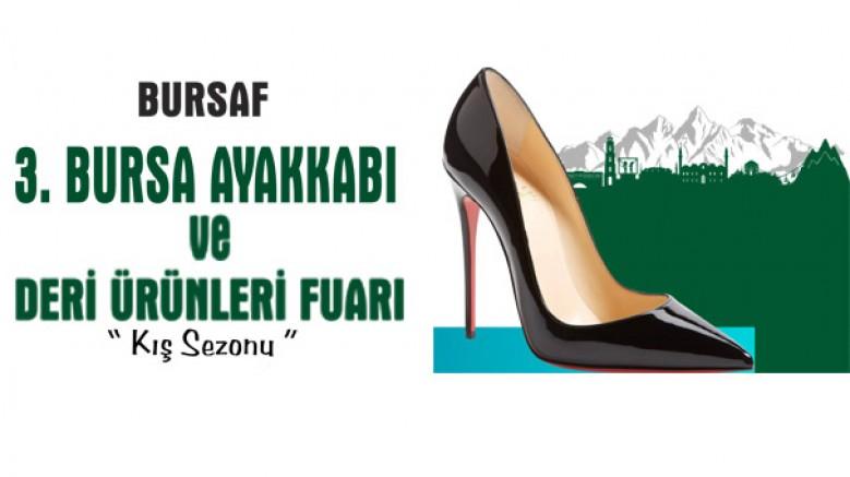 3. Bursa Ayakkabı ve Deri Ürünleri Fuarı; 26 - 29 Haziran 2019