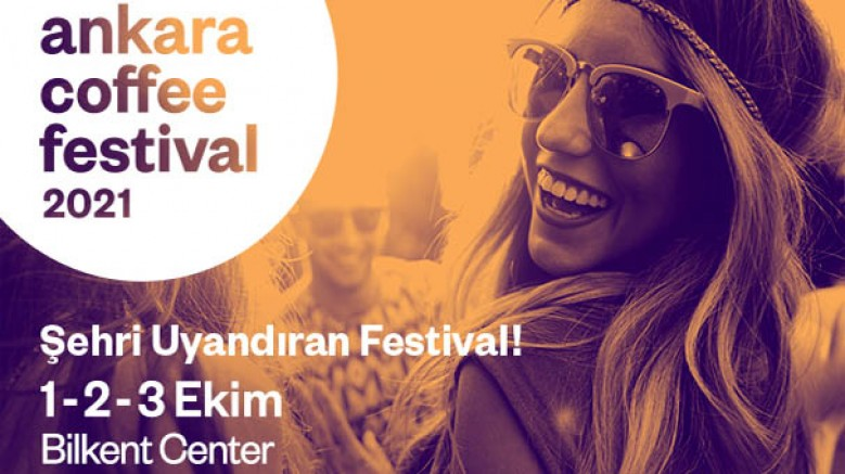 Ankara Coffee Festival 1-3 Ekim'de, Bilkent Center'da