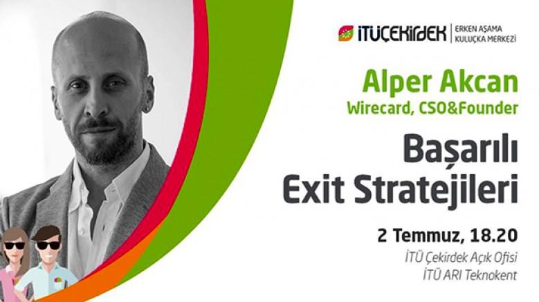 Başarılı Exit Stratejileri; 2 Temmuz
