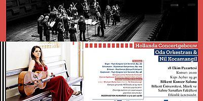 Dünyanın sayılı orkestralarından biri olan Concertgebouw Oda Orkestrası, 18 Ekim Pazartesi günü Bilkent Konser Salonu'nda sahne alacak