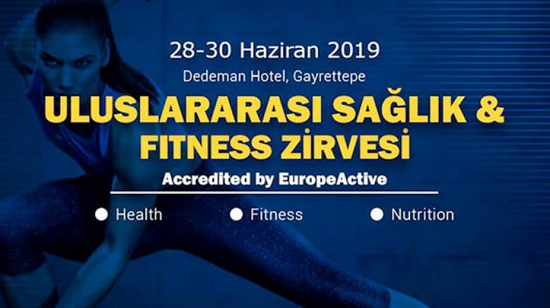Uluslararası Sağlık ve Fitness Zirvesi; 28 - 30 Haziran